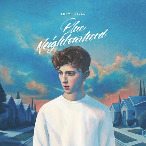 Blue Neighbourhood de Troye Sivan