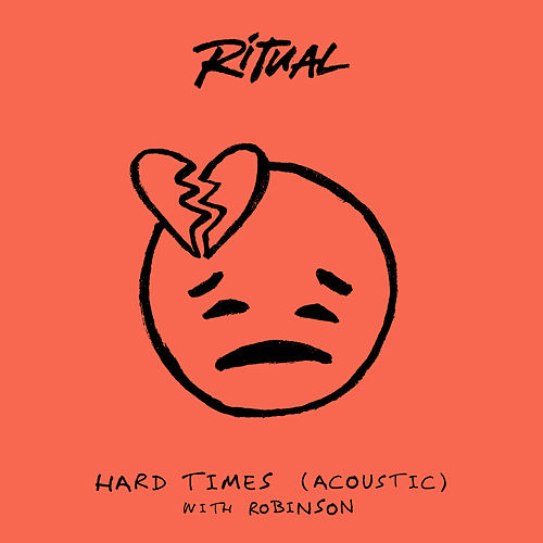 Hard Times (Acoustic) by R I T U A L