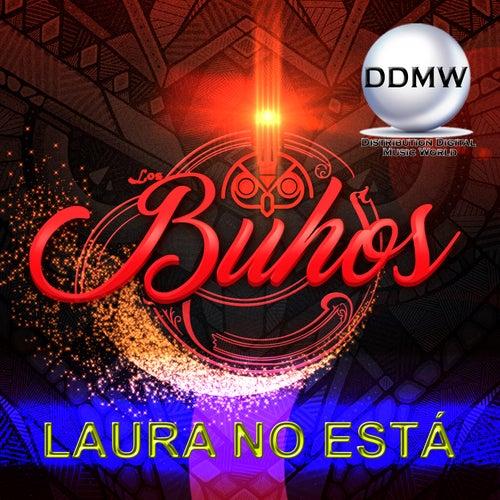 Laura No Está by Buhos