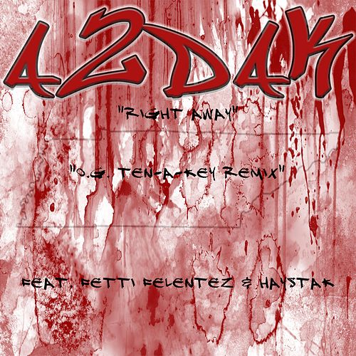 Right Away (O.G. Ten-A-Key Remix) von A2DaK
