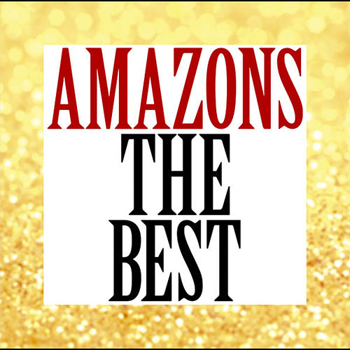 AMAZONS THE BEST by The Amazons