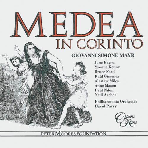 Mayr: Medea In Corinto von Jane Eaglen