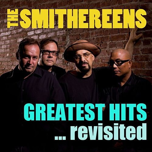 Greatest Hits... Revisited de The Smithereens