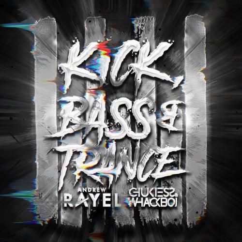 Kick, Bass & Trance de Andrew Rayel
