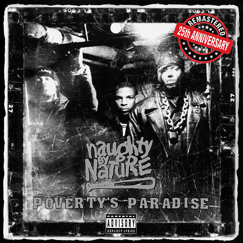 Poverty's Paradise (25th Anniversary - Remastered) de Naughty By Nature