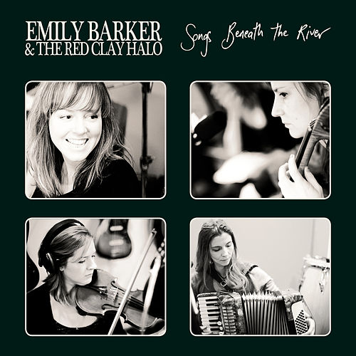 Songs Beneath The River by Emily Barker