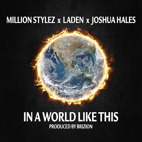 In A World Like This by Million Stylez
