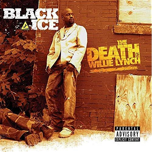 The Death of Willie Lynch de Black Ice