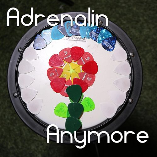 Anymore by Adrenalin