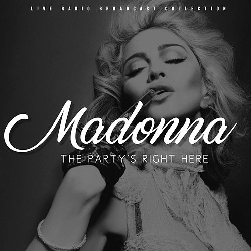 Madonna - The Party's Right Here von Madonna