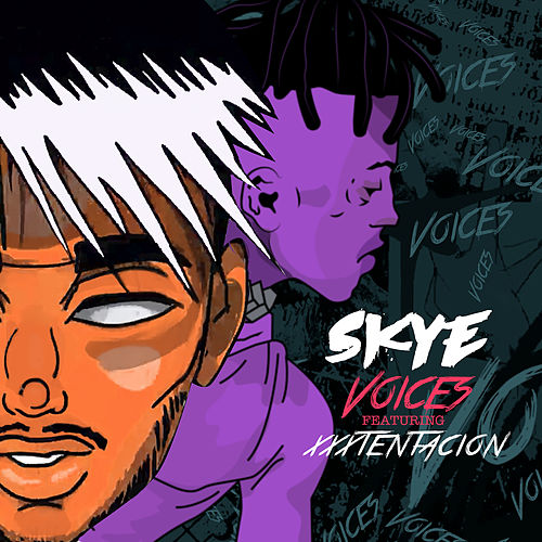 VOICES (feat. XXXTENTACION) von Skye