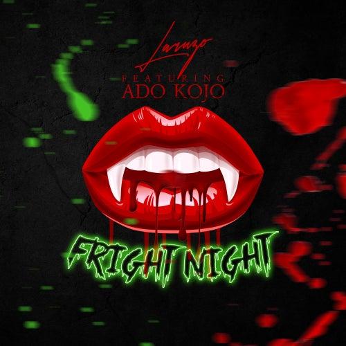 Fright Night (feat. Ado Kojo) von Laruzo