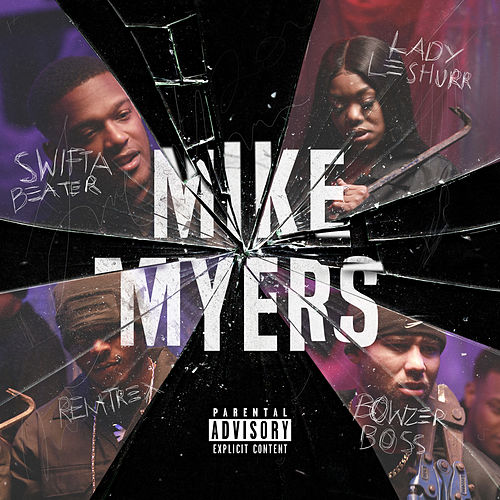 Mike Myers (feat. Bowzer Boss) de Swifta Beater