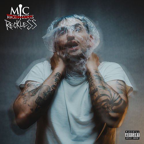 Mic Righteous: I am Reckless by Mic Reckless