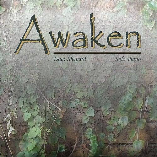 Awaken von Isaac Shepard