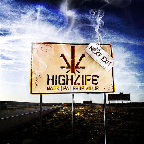 Next Exit von High Life (Hip-Hop)