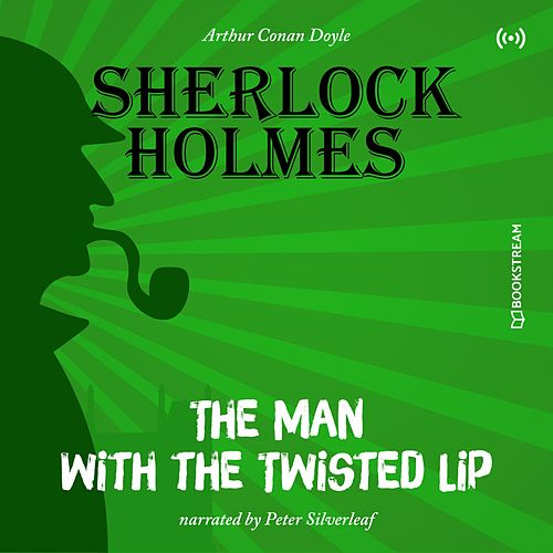 The Originals: The Man with the Twisted Lip von Sherlock Holmes