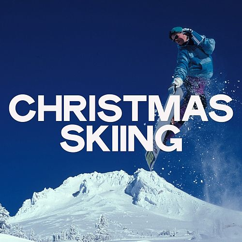 Christmas Skiing by Various Artists