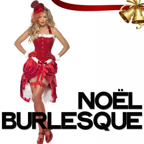 Noël Burlesque de Various Artists