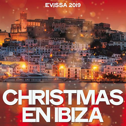 Christmas En Ibiza (Evissa 2019) de Various Artists