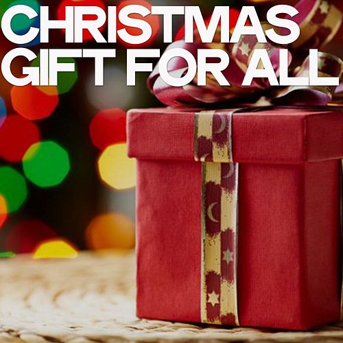 Christmas Gift for All von Various Artists
