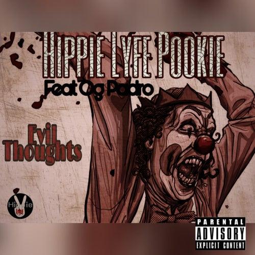 Evil Thoughts von Hippie Lyfe Pookie