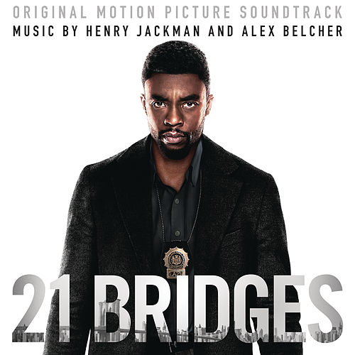21 Bridges (Original Motion Picture Soundtrack) de Henry Jackman