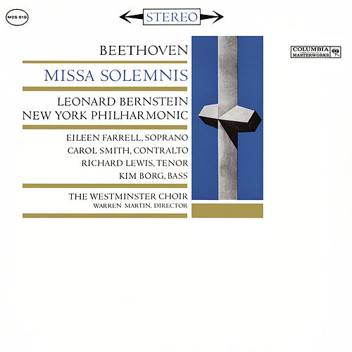 Beethoven: Missa Solemnis in D Major, Op. 123 (Remastered) by Leonard Bernstein / New York Philharmonic