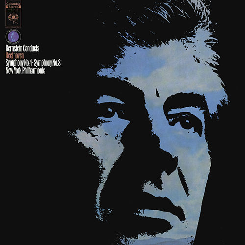 Beethoven: Symphony No. 4 in B-Flat Major, Op. 60 & Symphony No. 8 in F Major, Op. 93 (Remastered) von Leonard Bernstein