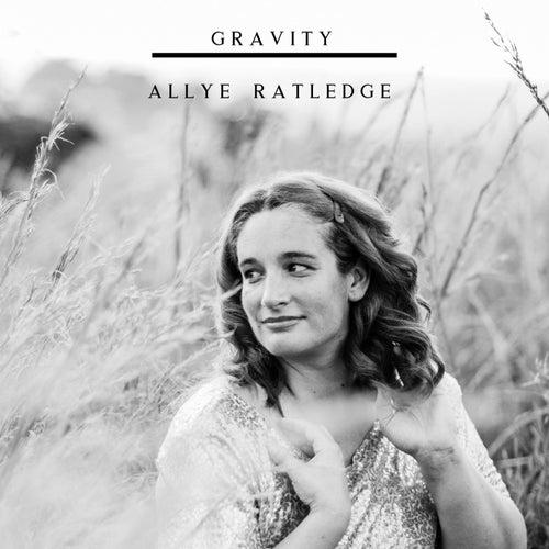 Gravity von Allye Ratledge