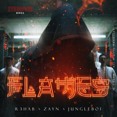 Flames by R3HAB & ZAYN