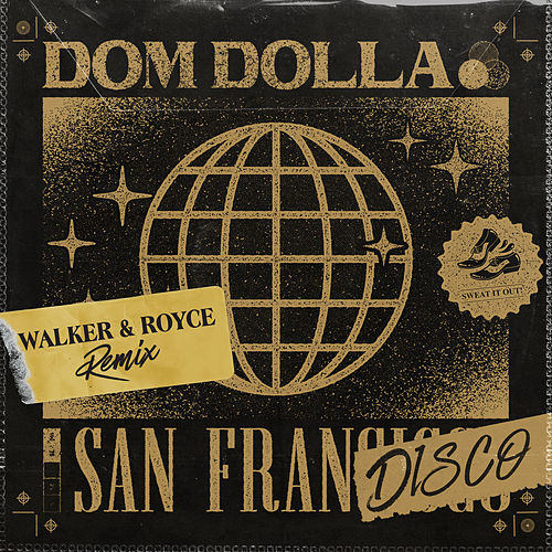 San Frandisco (Walker & Royce Remix) de Dom Dolla