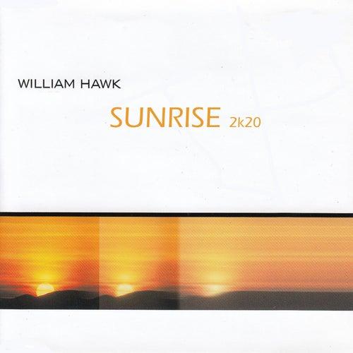 Sunrise (2K20) by William Hawk