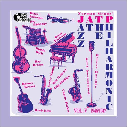 Jazz at the Philharmonic - Vol. 5 1947 de Billie Holiday At JATP, JATP All Stars, Norman Granz