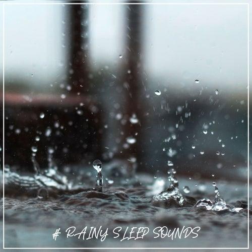 # Rainy Sleep Sounds by Rain for Deep Sleep (1)