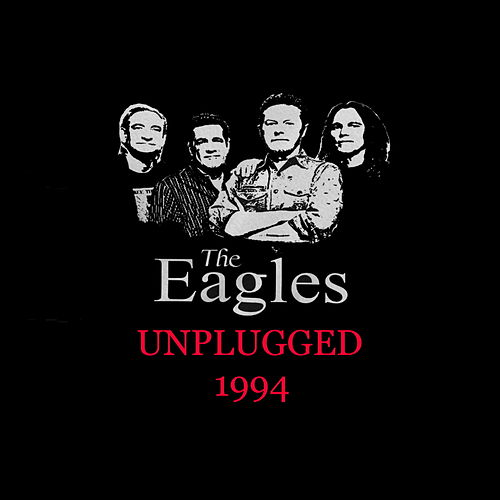 The Eagles - Unplugged 1994 de Eagles