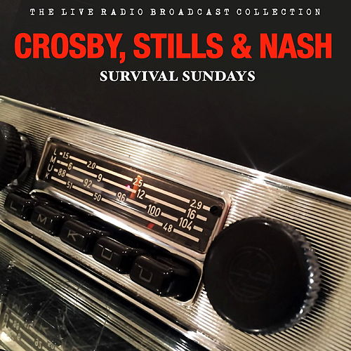 Crosby, Stills & Nash - Survival Sunday de Crosby, Stills and Nash