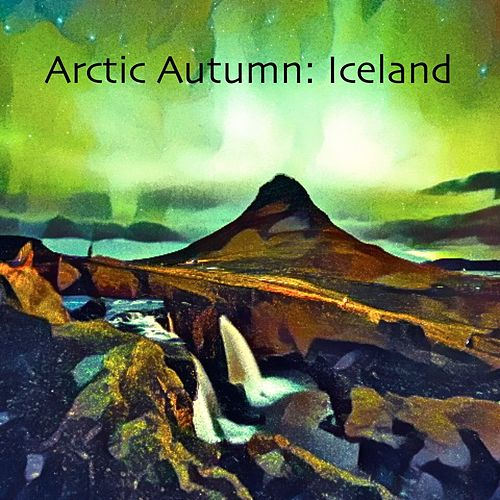 Arctic Autumn: Iceland by Dogwood Daughter