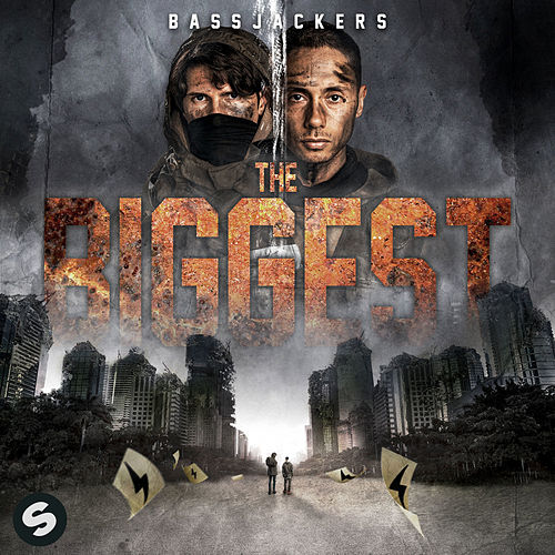 The Biggest by Bassjackers