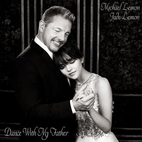 Dance with My Father (feat. Jade Lemon) de Michael Lemon