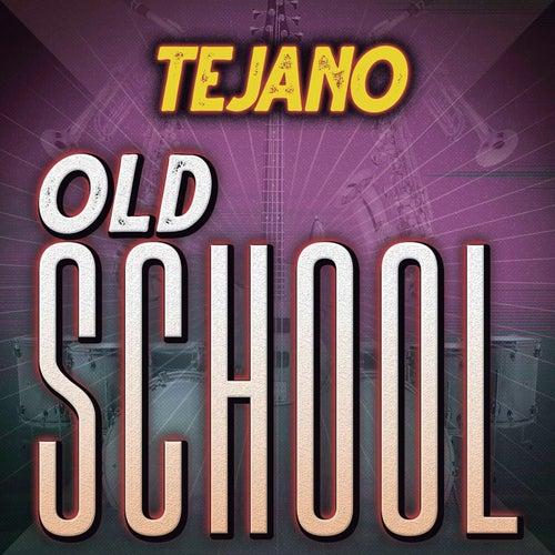 Tejano Old School de Various Artists
