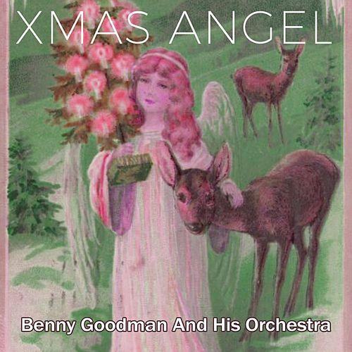 Xmas Angel by Benny Goodman