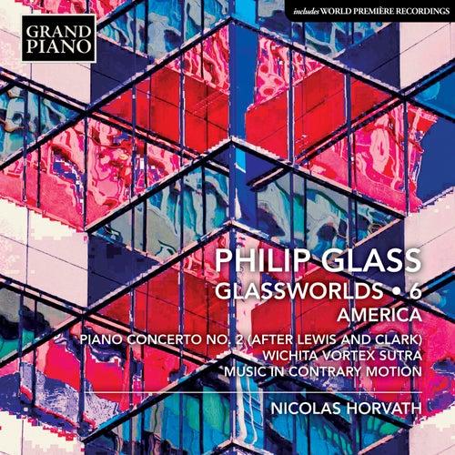 Glass: Glassworlds, Vol. 6 de Nicolas Horvath
