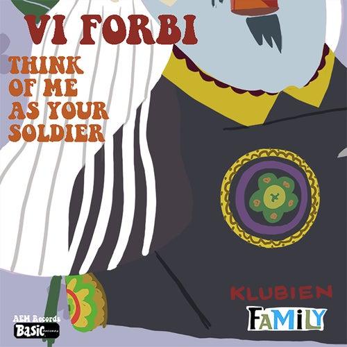 Vi Er Forbi / Soldier by Klubien