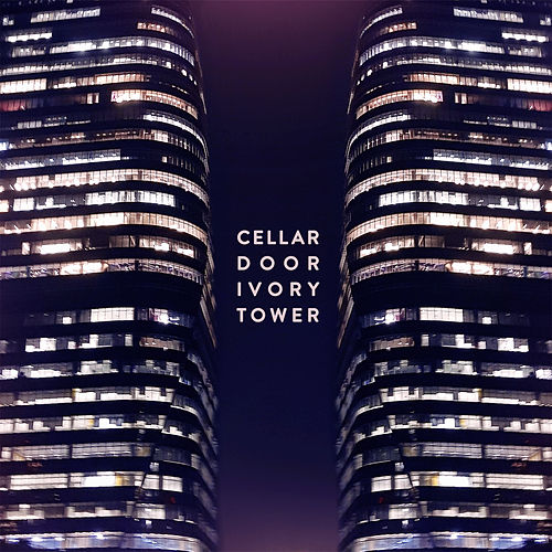 Ivory Tower von Cellar Door