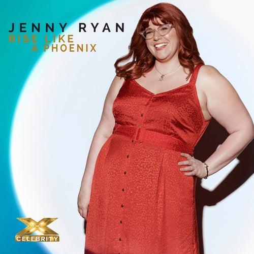 Rise Like a Phoenix (X Factor Recording) by Jenny Ryan