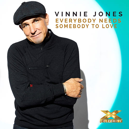 Everybody Needs Somebody to Love (X Factor Recording) by Vinnie Jones