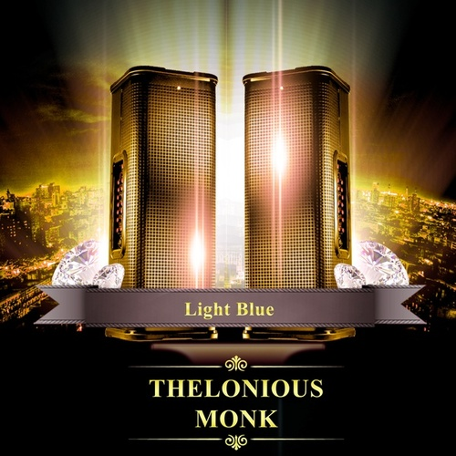 Light Blue de Thelonious Monk