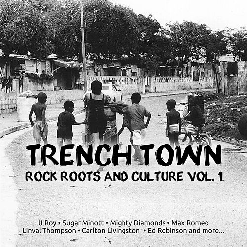 Trench Town Rock Roots & Culture Style, Vol. 1 von Morgan Heritage