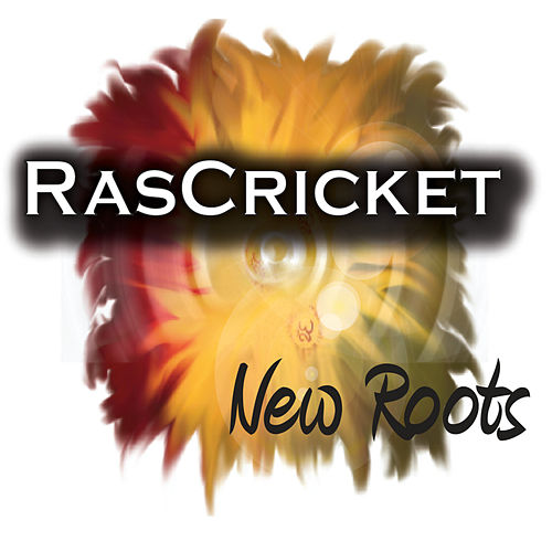 New Roots by Ras Cricket